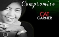 "Cat Garner ""Compromise"" Dallas Newest Jazz Diva"